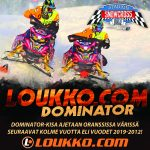 Loukko.com Dominator ajetaan vuosina 2019-2021